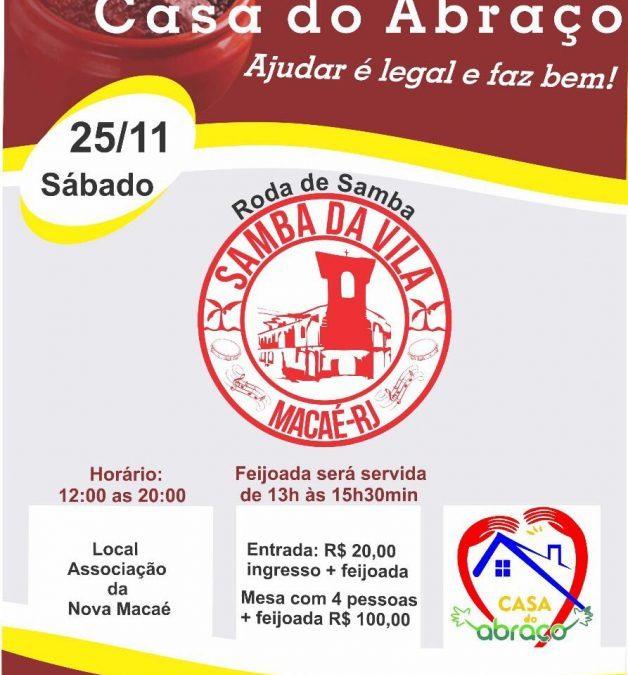 Samba da Vila, em Macaé, promove feijoada beneficente em prol da ONG Casa do Abraço